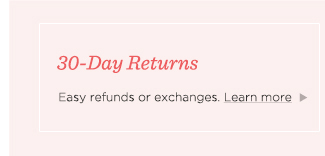 30-Day Returns. Easy refunds or exchanges. Learn more